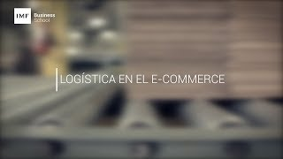 MASTERCLASS – Claves de la Logística en e-commerce