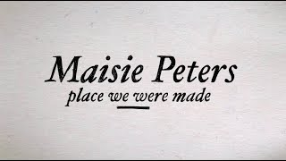 Place We Were Made   Maisie Peters