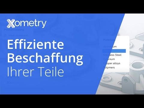 Xometry Europe – Fertigung On-Demand   CNC- und Blechbearbeitung, 3D-Druck