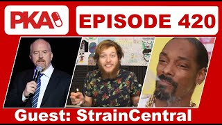 PKA 420 w/ StrainCentral - Best Movies/Games from 2018, Ninja Cringe, Louis CK Comeback