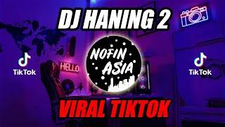 DJ Haning 2 - Lagu Dayak (Remix Viral Full Bass 2019)