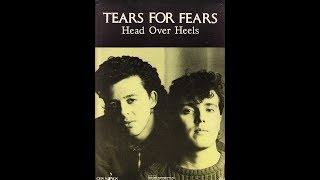 Tears For Fears   Head Over Heels (1985 Re Mix45 Version) HQ