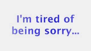 Enrique Iglesias - Tired Of Being Sorry(Lyrics) - YouTube