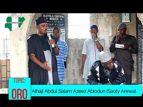 ORO - Alhaji Abdul Salam Azeez Abiodun (Saoty Arewa)