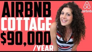 Airbnb Cottage Rental Business | $90,000 Annual Income