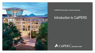 Introduction to CalPERS