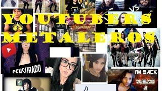 Youtubers metaleros 2016