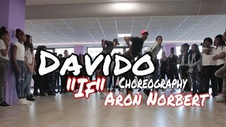 Davido   If  Choreography Aron Norbert | Dance Video Class 2017 |