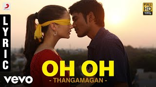 Oh Oh - Audio Song - Thanga Magan