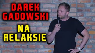 """Darek Gadowski w przyjemnym programie """"Na Relaksie"""" /STAND-UP/2018"""