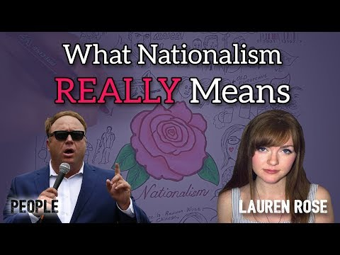 What Nationalism REALLY Means | Lauren Rose