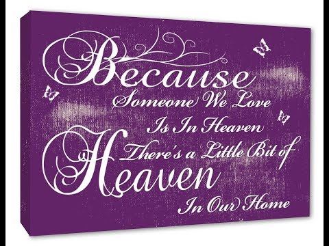 Because Someone we Love Is in Heaven Typography Wall Canvas