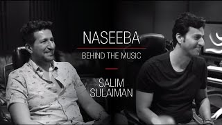 Naseeba (Wedding Pullav) - Salim Sulaiman | Behind The Music