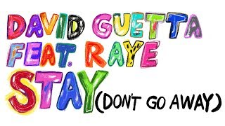 David Guetta Feat Raye   Stay (Don't Go Away) (Lyric Video)