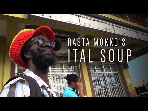 Rasta Mokko's Ital Soup part 1