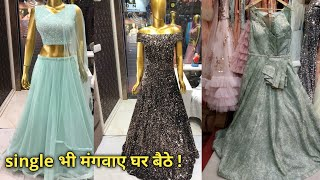 Just Starts From 1500 Rs. ! Latest Long Gowns , Prom Dresses & Crop Tops ! सीधा Wholesaler से !
