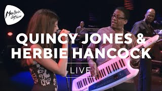 Quincy Jones/Herbie Hancock -  Watermelon Man (Experience Montreux) ~1080p HD