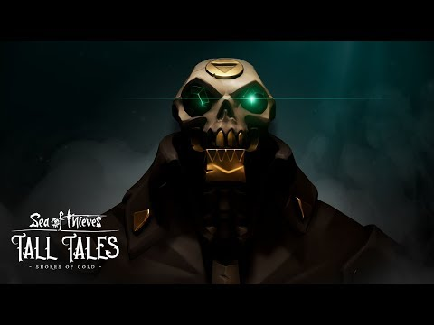 Sea of Thieves : Shores of Gold Cinematic Trailer