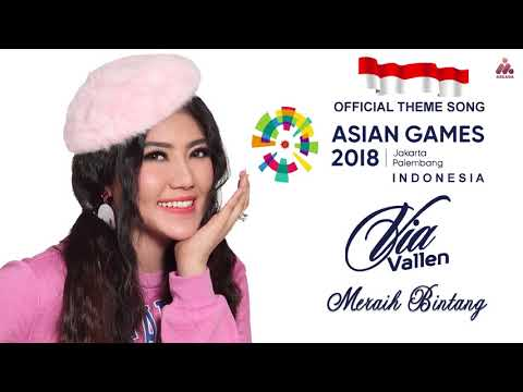 Via Vallen - Meraih Bintang - OFFICIAL SONG ASIAN GAMES 2018 (Official Audio)