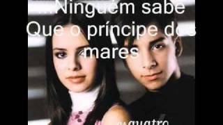 Principe Dos Mares - Sandy E Junior (Legendado)