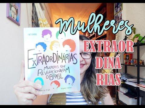 MULHERES EXTRAORDINÁRIAS + FOLHEANDO O LIVRO