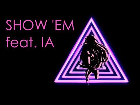 【IA English C】Show 'Em【Original Song】
