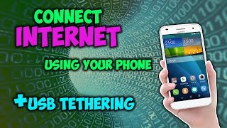 How to Connect Internet to Your Computer Using an Android Phone?