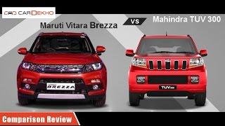 Maruti Vitara Brezza vs Mahindra TUV3OO | Comparison Review | CarDekho.com