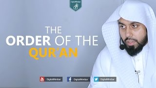 The Order of the Qur'an - Muiz Bukhary