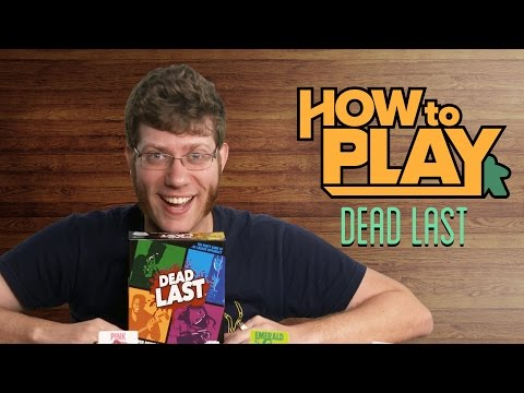 How To Play DEAD LAST!