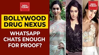 Bollywood Drug Nexus Probe: Are Whatsapp Chats Enough For Proof?   Newstoday   India Today