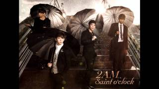2AM - You Wouldn't Answer My Calls [Audio only + DL + Eng Lyrics]