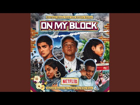 Every Last Song From Netflix On My Block Season 1 And 2