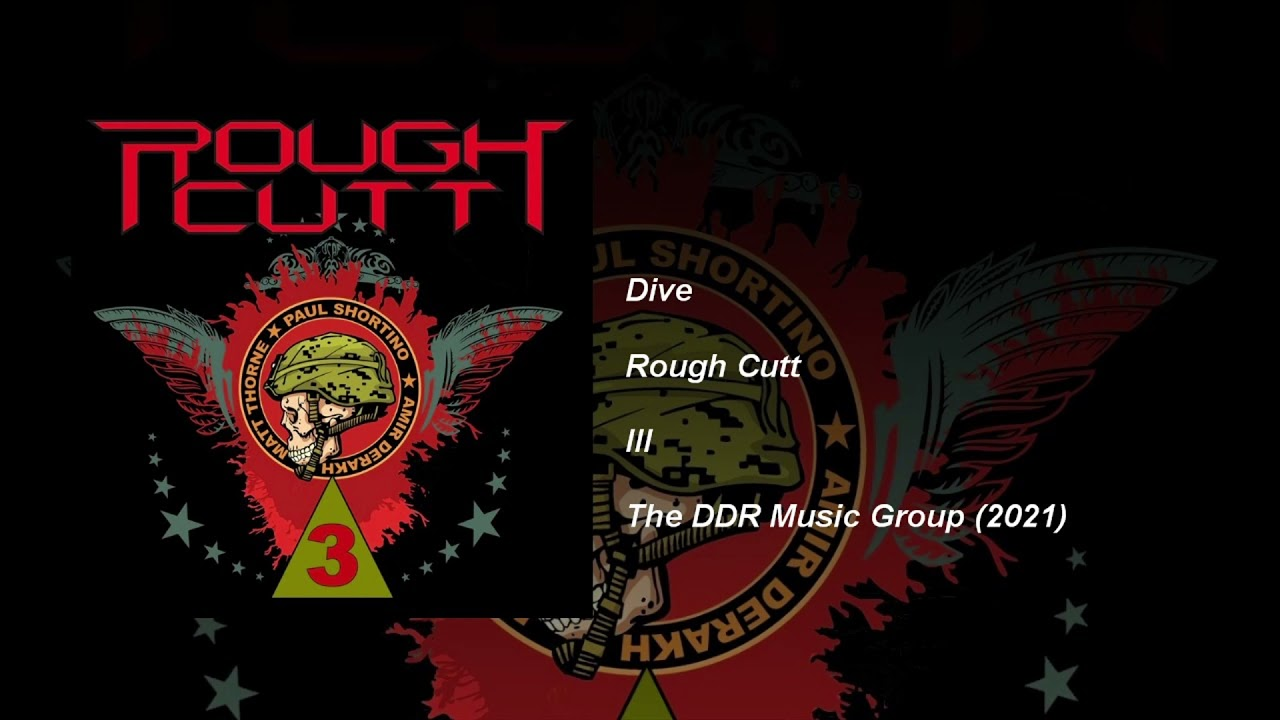 ROUGH CUTT - Dive