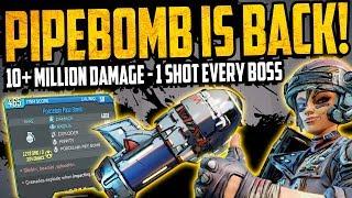 Borderlands 3: PIPEBOMB RETURNS - 1 SHOT EVERY BOSS - 10 MILLION DAMAGE+ - UNLIMITED DAMAGE GLITCH