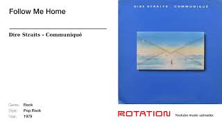 Dire Straits - Follow Me Home