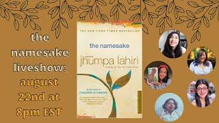 the namesake by jhumpa lahiri liveshow!! 🇮🇳