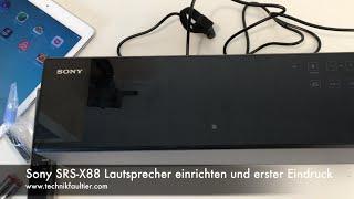 Sony SRS-X88 Lautsprecher einrichten und erster Eindruck