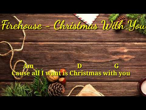Firehouse   christmas with you  lyrics   chord