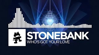 [Happy Hardcore] - Stonebank - Who's Got Your Love [Monstercat Release]