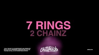 Ariana Grande, 2 Chainz - 7 Rings (Lyrics)