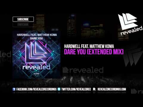 Hardwell feat. Matthew Koma - Dare You (Extended Mix) [OUT NOW!]