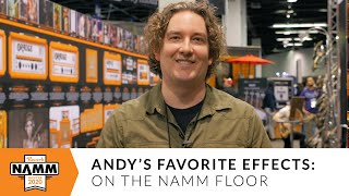 Andy's Favorite Effects From The Winter 2020 NAMM Floor | Reverb