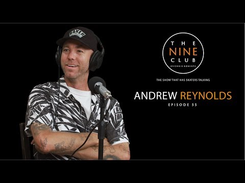 Andrew Reynolds | The Nine Club With Chris Roberts - Episode 55
