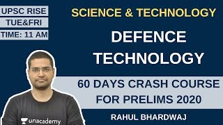 Defence Technology | Science & Technology | 60 Days Crash Course for Prelims 2020