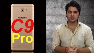 [ Hindi-हिन्दी ] Samsung Galaxy C9 Pro is Here || Specifications, Features & Price.