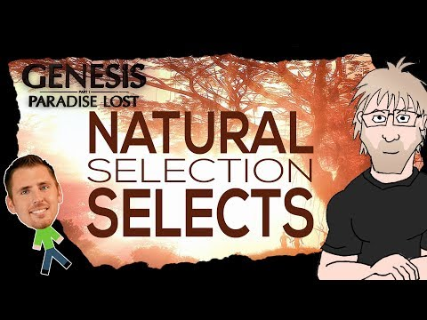 Science Of Genesis Paradise Lost - Part 10 Natural Selection Selects Mp3