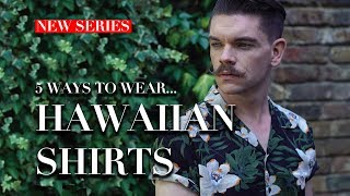 Mens Hawaiian Shirts | How To Wear | Trend Tested