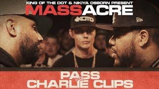KOTD - Rap Battle - Pass Vs Charlie Clips | #MASSacre