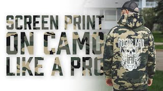 How To Print On Camo The RIGHT WAY
